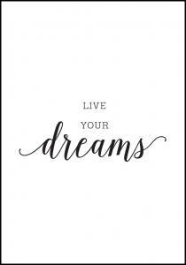 Live your dreams Plakat