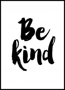 Be Kind Plakat