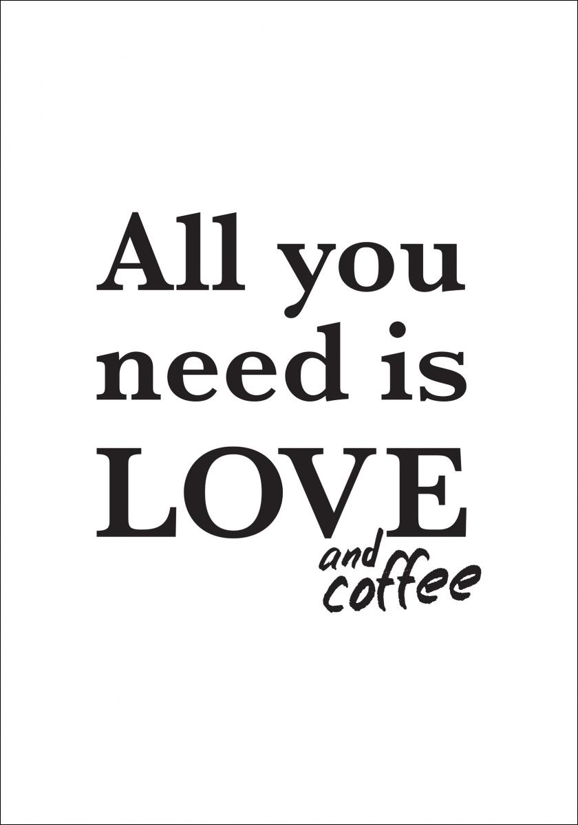 Love and coffee - Plakat