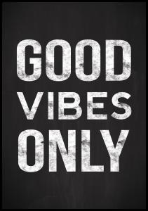 Good vibes only - Svart
