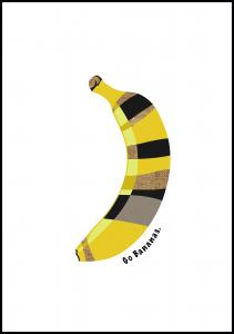 Go bananas Plakat