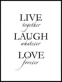 Live, laugh, love - Svart Plakat