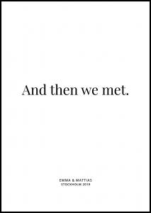 And then we met - White
