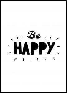 Be Happy Plakat