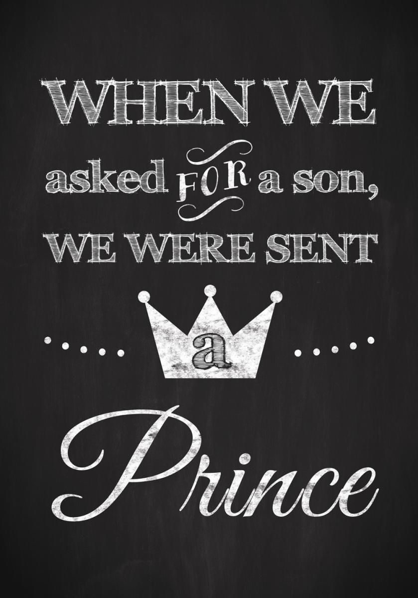 Asked for a son, we were sent a prince