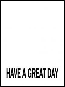 Have a great day - Svart Plakat
