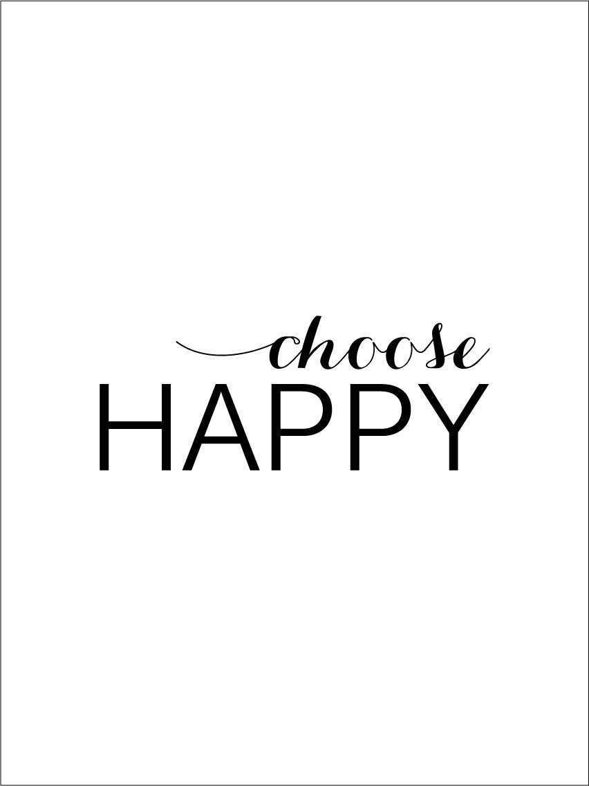 Choose happy - Svart